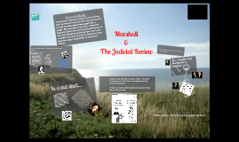 Copy of John Marshal & the Judicial Review