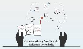 Características y función de la caricatura periodística