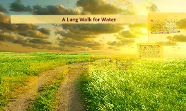 A Long Walk for Water
