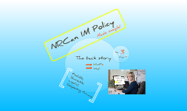IM Policy made simple