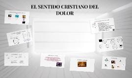 Copy of EL SENTIDO CRISTIANO DEL DOLOR