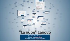 """""""La nube"""" Lenovo"""