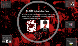 BLOOD in Invisible Man