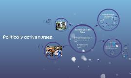 Politically active nurses