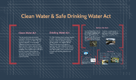 Clean Water & Drinking Water Act