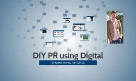 #DIY Public Relations using Digital