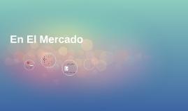 Copy of En El Mercado