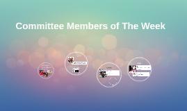 Committee Members of The Week