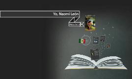 Yo, Naomi Leon