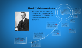 Hayek  y el ciclo económico
