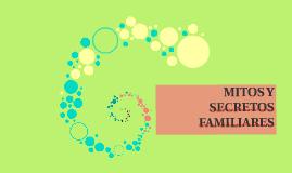 Copy of MITOS Y SECRETOS FAMILIARES