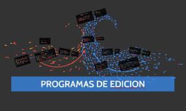 PROGRAMAS DE EDICION