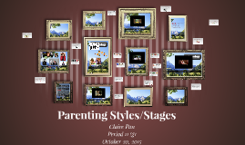 Parenting Styles/Stages