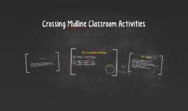 Copy of Crossing Midline Classroom Activities