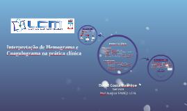 Interpretação de Hemograma e Coagulograma na prática clínica