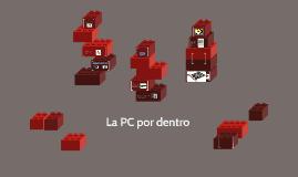 El PC por dentro