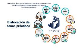 Elaboración de casos prácticos CENEVAL Acuerdo 286-Licenciatura -2018-