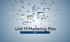 Unit 19:Marketing Plan