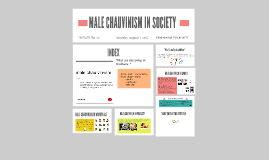 Copy of MALE CHAUVINISM IN SOCIETY
