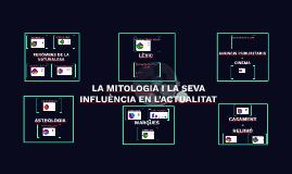 Copy of LA MITOLOGIA I LA SEVA INFLUÈNCIA EN L'ACTUALITAT