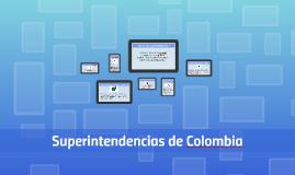 Copy of Superintendencias de Colombia