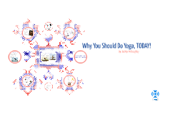Why You Should Do Yoga, TODAY!