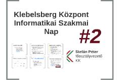 Klebelsberg Központ Informatikai Szakmai Nap 2