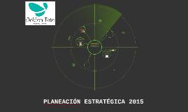 PLANEACIÓN ESTRATÉGICA 2015
