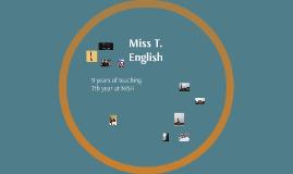 Miss T.
