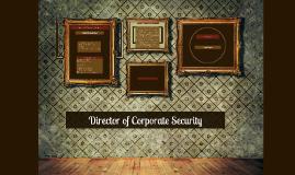 Director of Corporate Security