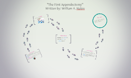 """The First Appendectomy"""