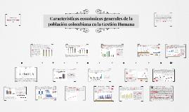 Copy of Características económicas generales de la población colombi