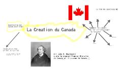 La creation du Canada