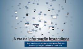 A era da informação instantânea