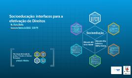 Socioeducação: interfaces para a efetivação de Direitos