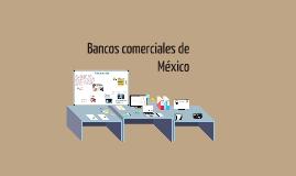 Bancos comerciales de mexico