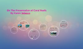 On The Preservation of Coral Reefs