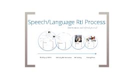 Speech/Language RtI Process