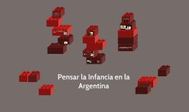 Pensar la Infancia en la Argentina