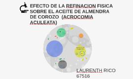 EFECTO DE LA REFINACION FISICA SOBRE EL ACEITE DE ALMENDRA D