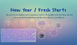 New Year / Fresh Starts