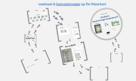 Copy of weektaak & instructierooster op De Waterkant