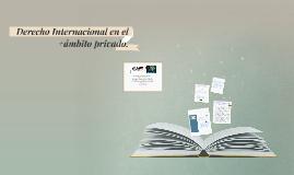 Derecho Internacional en el +ámbito privado.