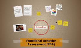 Functional Behavior Assessment (FBA)