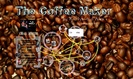 Copy of The Innovation of The Coffee Maker