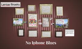 No Iphone Blues