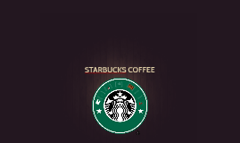 STARBUCKS COFFEE- Fidelización