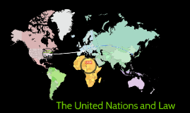 The UN & Globalisation of Law