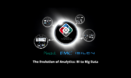 EMC: The Evolution of Analytics: Predicting with Big Data