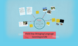 Field Day: Bringing Language Learning to Life